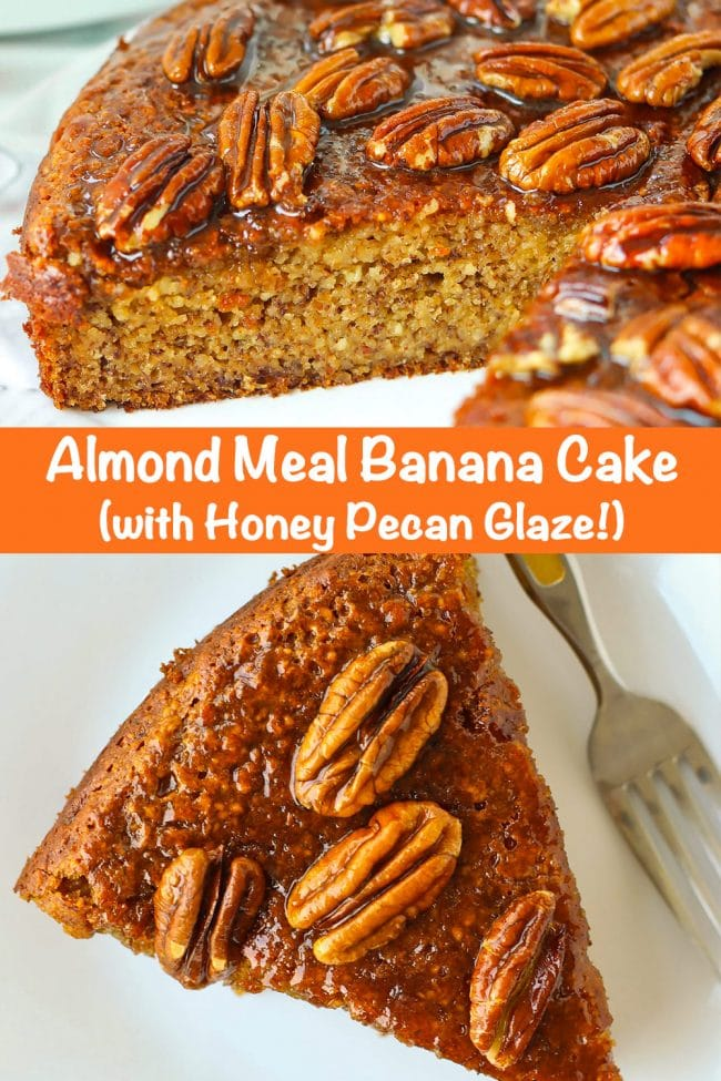 Almond Meal Banana Cake with honey pecan glaze on a large round plate with a slice cut out to show the inside texture, and top view of a slice of almond banana cake topped with honey pecan glaze and a fork on a small white plate.