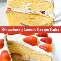 """Side view of strawberry layer cream cake on plate, and whole cake with slice cut out. Text overlay """"Strawberry Lemon Cream Cake""""."""