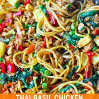 """Front view of a large wok with Thai Basil Chicken Spaghetti and a fork twirled around spaghetti in the top right corner. Text overlay """"Thai Basil Chicken Spaghetti""""."""