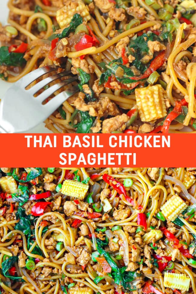 """Plate with a fork tucked into spaghetti tossed with chilies, garlic, green beans, baby corn, onion, ground chicken and holy basil in a brown sauce. Close up of the same dish in a large wok. Text overlay """"Thai Basil Chicken Spaghetti""""."""