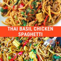 "Plate with Thai Basil Chicken Spaghetti. Wok with Thai Basil Chicken Spaghetti and a fork twirled around spaghetti in the top right corner. Text overlay ""Thai Basil Chicken Spaghetti""."