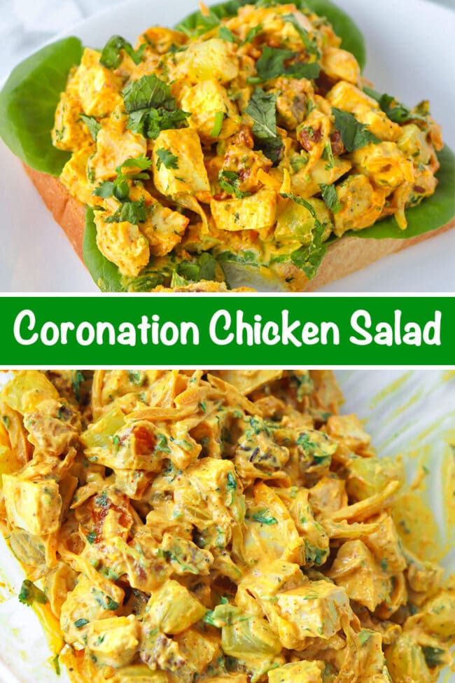 "Coronation chicken salad piled on a slice of bread with lettuce on a plate. Text overlay ""Coronation Chicken Salad"". Tossed coronation chicken salad in a large mixing bowl."