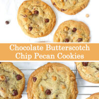 """Top view of chocolate butterscotch chip pecan cookies surrounded by chocolate and butterscotch chips on parchment paper and on a cooling rack. Text overlay """"Chocolate Butterscotch Chip Pecan Cookies""""."""
