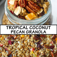 """Top front view of granola in mason jar, and close up of granola spread on baking tray. Text overlay """"Tropical Coconut Pecan Granola""""."""