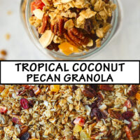"""Top view of granola in mason jar surrounded by clusters, and close up of granola spread on baking tray. Text overlay """"Tropical Coconut Pecan Granola""""."""