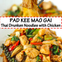 """Fork holding up chicken piece and noodle, and plate with stir-fried rice noodles dish. Text overlay """"Pad Kee Mao Gai Thai Drunken Noodles with Chicken""""."""