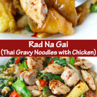 """Fork in plate with chicken noodles dish, and front view of plate with noodles dish. Text overlay """"Rad Na Gai (Thai Gravy Noodles with Chicken)"""""""