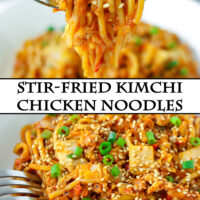 """Fork holding up a bite of noodles, and plate with noodles and a fork. Text overlay """"Stir-fried Kimchi Chicken Noodles""""."""