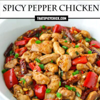"""Front view a bowl with Chinese chicken stir-fry and two bowls of rice behind. Text overlay """" Spicy Pepper Chicken"""" and """"thatspicychick.com""""."""