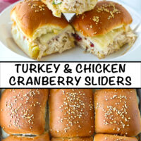 """Three sliders stacked on a plate, and close-up top view of baked slider buns. Text overlay, """"Turkey & Chicken Cranberry Sliders""""."""