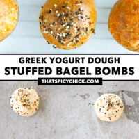 """Top view of baked and unbaked bagel bombs. Text overlay """"Greek Yogurt Dough Stuffed Bagel Bombs"""" and """"thatspicychick.com""""."""