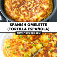 "Omelette cooking in a skillet and front view of omelette wedge on a cake cutter on a plate. Omelette wedge on a cake cutter, and whole omelette on a plate. Text overlay ""Spanish Omelette (Tortilla Española)"" and ""thatspicychick.com""."