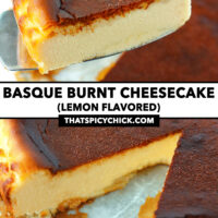 """Cake server holding up slice of cake, and cake with a slice cut out. Text overlay """"Basque Burnt Cheesecake"""", """"(Lemon Flavored)"""", and """"thatspicychick.com""""."""
