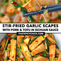 "Chopsticks holding up a slice of tofu, pork, and garlic scape above bowl with stir-fry. Text overlay ""Stir-fried Garlic Spaces with Pork & Tofu in Sichuan Sauce"" and ""thatspicychick.com""."