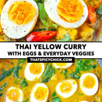 "Close-up front view of egg curry, and top view in a wok. Text overlay ""Thai Yellow Curry with Eggs & Everyday Veggies"" and ""thatspicychick.com""."