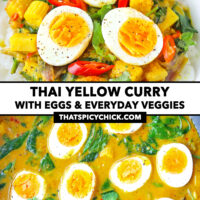 "Front view of egg curry on rice on plate, and top view in a wok. Text overlay ""Thai Yellow Curry with Eggs & Everyday Veggies"" and ""thatspicychick.com""."