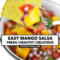 """Tortilla chip topped with salsa above bowl with salsa. Text overlay """"Easy Mango Salsa"""", """"Fresh 