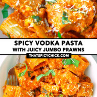 """Close-up front and top view of tomato sauce pasta on plate. Text overlay """"Spicy Vodka Pasta with Juicy Jumbo Prawns"""" and """"thatspicychick.com""""."""