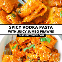 """Close-up of fork in a prawn and pasta tube, and top view in a plate. Text overlay """"Spicy Vodka Pasta with Juicy Jumbo Prawns"""" and """"thatspicychick.com""""."""