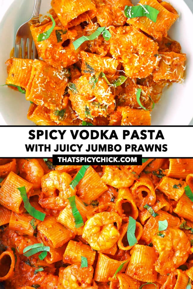 """Top view of plate and a pan with tomato sauce pasta with prawns. Text overlay """"Spicy Vodka Pasta with Juicy Jumbo Prawns"""" and """"thatspicychick.com""""."""