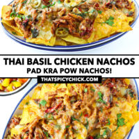"Front and top view of nachos on a plate. Text overlay ""Thai Basil Chicken Nachos"", ""Pad Kra Pow Nachos!"", and ""thatspicychick.com""."