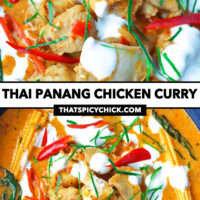 """Close-up front and top view of curry. Text overlay """"Thai Panang Chicken Curry"""" and """"thatspicychick.com""""."""
