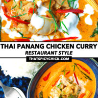 """Close-up of chicken curry, and top view of curry in small blue bowl on plate with rice. Text overlay """"Thai Panang Chicken Curry"""", """"Restaurant Style"""", and """"thatspicychick.com""""."""
