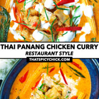 """Top view of chicken curry in blue serving bowl and small dish. Text overlay """"Thai Panang Chicken Curry"""", """"Restaurant Style"""", and """"thatspicychick.com""""."""
