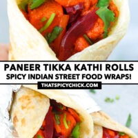 """Hand holding up a kathi roll, and stacked kathi rolls. Text overlay """"Paneer Tikka Kathi Rolls"""", """"Spicy Indian Street Food Wraps!"""", and """"thatspicychick.com""""."""