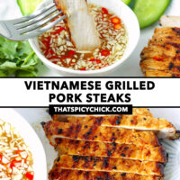 """Fork dipping slice of grilled pork in sauce, and close-up of pork steak. Text overlay """"Vietnamese Grilled Pork Steaks"""" and """"thatspicychick.com""""."""