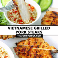 """Fork dipping slice of grilled pork in sauce, and close-up top view of grilled pork steak. Text overlay """"Vietnamese Grilled Pork Steaks"""" and """"thatspicychick.com""""."""
