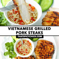 """Fork dipping slice of grilled pork in sauce, and top view of grilled pork steaks on a plate. Text overlay """"Vietnamese Grilled Pork Steaks"""" and """"thatspicychick.com""""."""