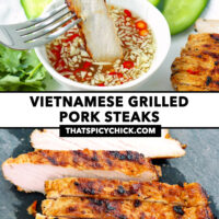 """Fork dipping slice of grilled pork in sauce, and sliced pork steak on cutting board. Text overlay """"Vietnamese Grilled Pork Steaks"""" and """"thatspicychick.com""""."""