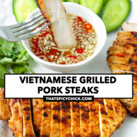 """Fork dipping slice of grilled pork in sauce. Text overlay """"Vietnamese Grilled Pork Steaks"""" and """"thatspicychick.com""""."""