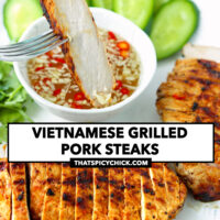 """Fork dipping slice of grilled pork in sauce, and sliced pork steaks on a plate. Text overlay """"Vietnamese Grilled Pork Steaks"""" and """"thatspicychick.com""""."""
