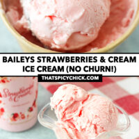 """Ice cream scooper with an ice cream scoop in a paper carton, and ice cream scoops in a tall glass. Text overlay """"Baileys Strawberries & Cream Ice Cream (No Churn!)"""" and """"thatspicychick.com""""."""