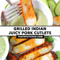 """Fork dipping grilled pork slice in sauce, and close-up of sliced grilled pork on a plate. Text overlay """"Grilled Indian Juicy Pork Cutlets"""" and """"thatspicychick.com""""."""