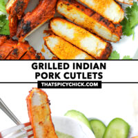 """Close-up of grilled sliced pork, and fork dipping grilled pork slice in sauce. Text overlay """"Grilled Indian Pork Cutlets"""" and """"thatspicychick.com""""."""