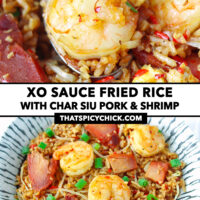 """Fried rice with shrimp on a spoon in a plate, and front view of fried rice on a plate. Text overlay """"XO Sauce Fried Rice with Char Siu Pork & Shrimp"""" and """"thatspicychick.com""""."""