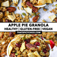 """Granola on a spoon and in a red bowl. Text overlay """"Apple Pie Granola"""", """"Healthy   Gluten-free   Vegan"""", and """"thatspicychick.com""""."""