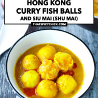 """Front view of bowl and wok with fish balls and shu mai. Text overlay """"Hong Kong Curry Fish Balls and Siu Mai (Shu Mai)"""" and """"thatspicychick.com""""."""