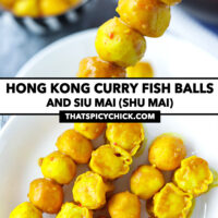 """Hand holding up a fish balls skewer, and skewers on a plate. Text overlay """"Hong Kong Curry Fish Balls and Siu Mai (Shu Mai)"""" and """"thatspicychick.com""""."""