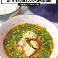 """Pork soup in bowl, rice in bowl and pot of soup behind. Text overlay """"Thai Spicy Pork Rib Soup"""", """"With Tender & Juicy Spare Ribs"""", and """"thatspicychick.com""""."""
